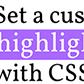 Постоянная ссылка на Задаем уникальный цвет выделения текста с использованиемCSS